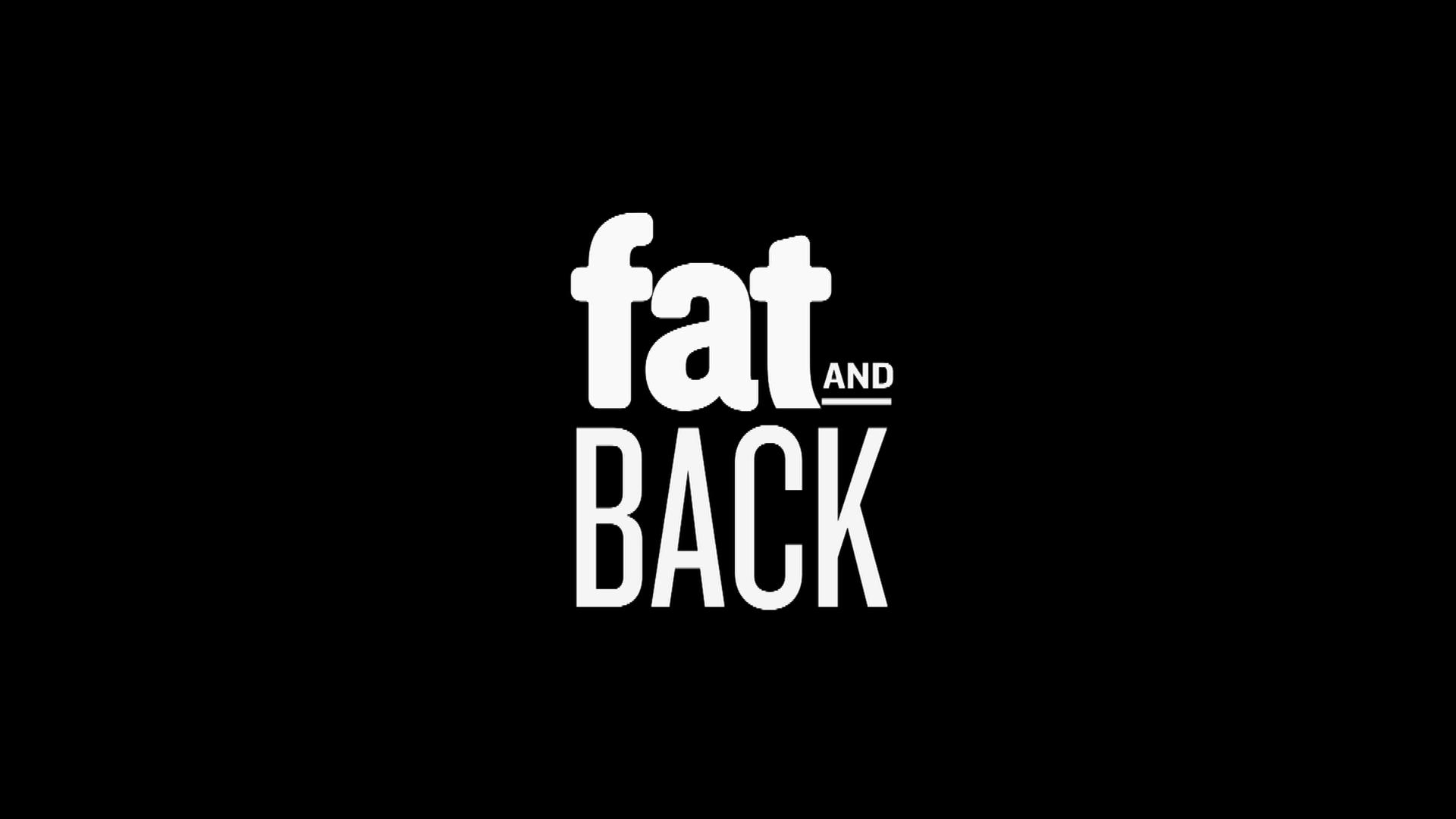 Fat & Back