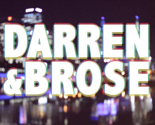 Darren & Brose